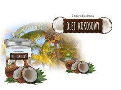 olej kokosowy, z natury dla zdrowia